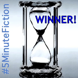 #5MinuteFiction Winner
